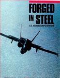 Forged in Steel, C. J. Heatley, 0943231000