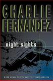 Night Sights, Charlie Fernandez, 1463671008