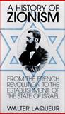 A History of Zionism, Laqueur, Walter, 1567311008