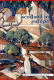 Scotland in Europe, Tom Hubbard (editor), R.D.S. Jack (editor), 9042021004