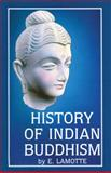 History of Indian Buddhism, Lamotte, E., 906831100X