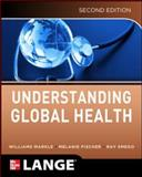 Understanding Global Health, 2E, Markle, William and Fisher, Melanie, 0071791000