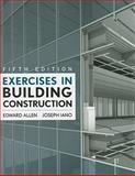 Exercises in Building Construction, Allen, Edward and Iano, Joseph, 0470381000