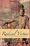 Radical Virtues