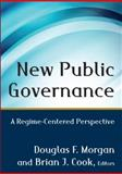 New Public Governance : A Regime-Centered Perspective, , 0765641003
