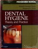 Procedures Manual to Accompany Dental Hygiene : Theory and Practice, Darby, Michele Leonardi and Walsh, Margaret, 1416061002