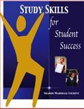 Study Skills for Student Success, Lockett, Sharon Marshall, 1931001006