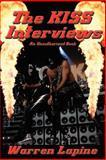The Kiss Interviews, Warren Lapine, 1934451002