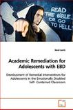 Academic Remediation for Adolescents with Ebd, Darel Lamb, 3639161009