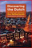 Discovering the Dutch : On Culture and Society of the Netherlands, , 9089641009