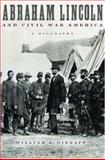 Abraham Lincoln and Civil War America : A Biography, Gienapp, William E., 0195151003