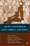 Courts and Power in Latin America and Africa, Wilson, Bruce M. and Gloppen, Siri, 0230621007