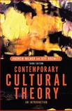 Contemporary Cultural Theory : An Introduction, Browitt, Jeff and Milner, Andrew, 0415301009