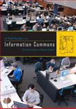 A Field Guide to the Information Commons 9780810861008
