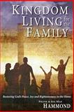 Kingdom Living for the Family, Frank Hammond and Ida M. Hammond, 0892281006