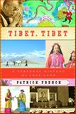 Tibet, Tibet, Patrick French, 1400041007