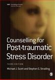 Counselling for Post-Traumatic Stress Disorder, Scott, Michael J. and Stradling, Stephen G., 1412921007