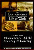 Character, Skill, Serving and Calling, Thomas Addington and Stephen Graves, 1890581003