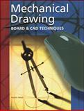 Mechanical Drawing : Board and CAD Techniques, French, Thomas E. and Helsel, Jay D., 0078251001