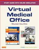 Virtual Medical Office for Kinn's the Administrative Medical Assistant (User Guide and Access Code) : An Applied Learning Approach, Adams, Alexandra Patricia, 0323221009