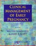 Clinical Management of Early Pregnancy, , 0340741007