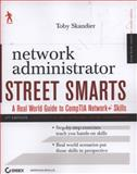 Network Administrator Street Smarts, Toby Skandier and Skandier, 0470431008