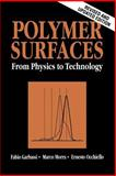 Polymer Surfaces : From Physics to Technology, Garbassi, Fabio and Morra, Marco, 0471971006