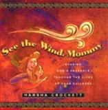 See the Wind, Mommy, Marsha Crockett, 0801011000