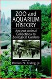 Zoo and Aquarium History 9780849321009