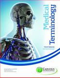 Medical Terminology (3rd Edition) Graduate Level, Caduceus International Publishing Inc., 0981991009