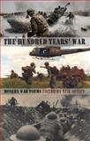 The Hundred Years' War, Neil Astley, 1780371004