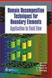 Domain Decomposition Techniques for Boundary Elements : Application to Fluid Flow, V. Popov, H. Power, L. Skerget, 1845641000