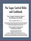 The Sugar Control Bible and Cookbook, Jacqueline L. Paltis, 1892241005
