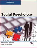 SOCIAL PSYCHOLOGY, Fourth Edition (Paperback/4C), Bordens, Kenneth and Horowitz, Irwin, 1942041004