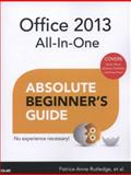 Office 2013 All-In-One Absolute Beginner's Guide, Patrice-Anne Rutledge, 0789751011