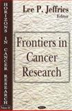 Frontiers in Cancer Research, Jeffries, Lee P., 1600211011
