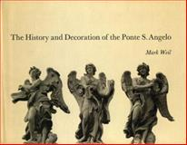 The History and Decoration of the Ponte S. Angelo, Weil, Mark, 0271011017