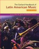 The Garland Handbook of Latin American Music 2nd Edition