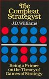 The Compleat Strategyst, J. D. Williams, 0486251012