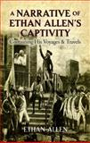 A Narrative of Ethan Allen's Captivity, Ethan Allen, 0486491013