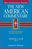 The New American Commentary - Genesis 1-11, Kenneth A. Mathews, 0805401016