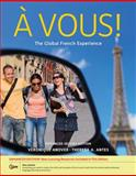 À Vous! : The Global French Experience, Anover, Véronique and Antes, Theresa A., 113361101X