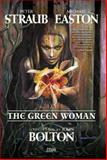 The Green Woman, Peter Straub and Michael Easton, 1401211011