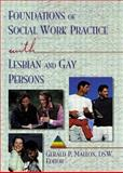 Foundations of Social Work Practice with Lesbian and Gay Persons 9781560231011