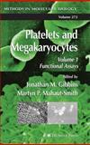 Platelets and Megakaryocytes : Functional Assays, , 1588291014