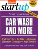 Start Your Own Car Wash and More : Full-Service, In-Bay Automatic, Exterior Conveyor, Self-Service, Mintzer, Richard and Entrepreneur Press Staff, 1599181010