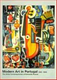 Modern Art in Portugal, 1910-1940, Joao Serra and Fernando Guimaraes, 3908161010