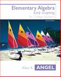 Elementary Algebra Early Graphing, Angel, Allen R., 0131411012