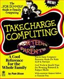 TakeCharge Computing for Teens and Parents, Pam Dixon, 0764501011