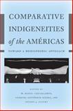 Comparative Indigeneities of the Américas 2nd Edition